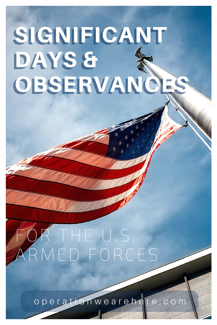 Significant Days and Observances for the Military
