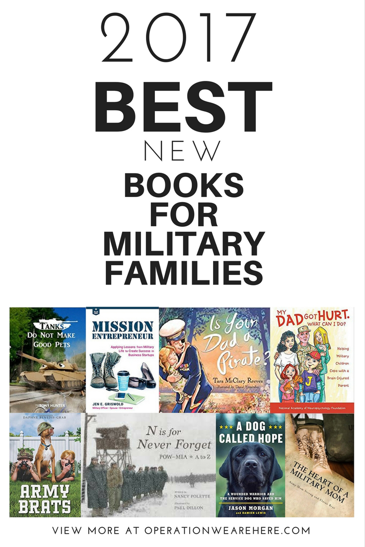 2017 BEST new books for military families. #milchild #milfam #milspouse #veterans #PTSD #militarymom #employment