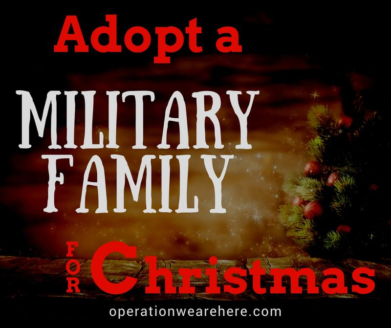 Opportunities to adopt a military family for Christmas.