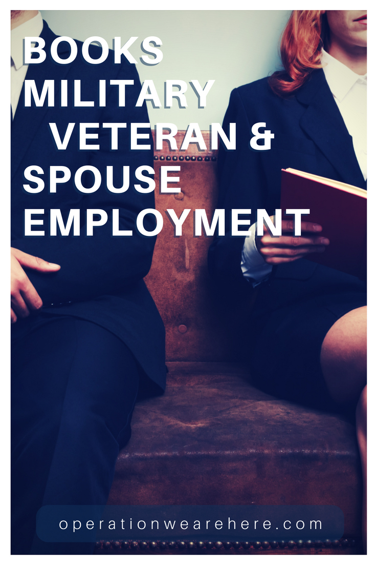 Books Military Veteran & Spouse Employment Career Resources