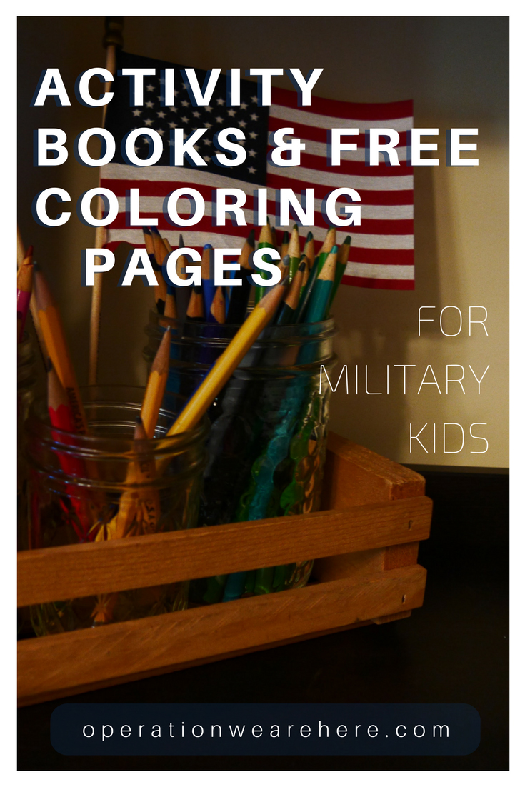 coloring books and activity books for military kids so many free coloring pages