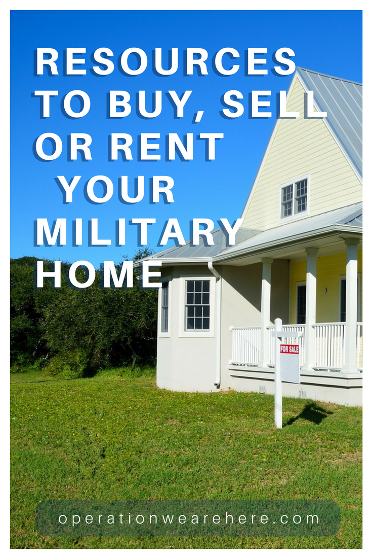 BEST resources for military families to buy, sell or rent their home!