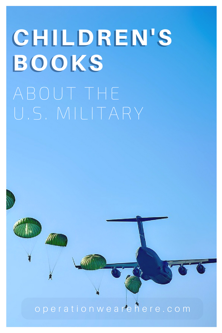 Books for military children about military life (Air Force, Army, Marine Corps, Navy)