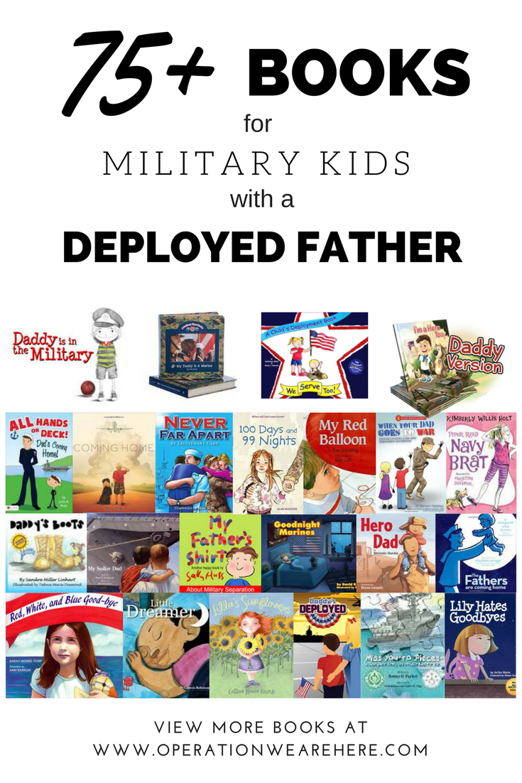 75+ books for military kids with a deployed father.