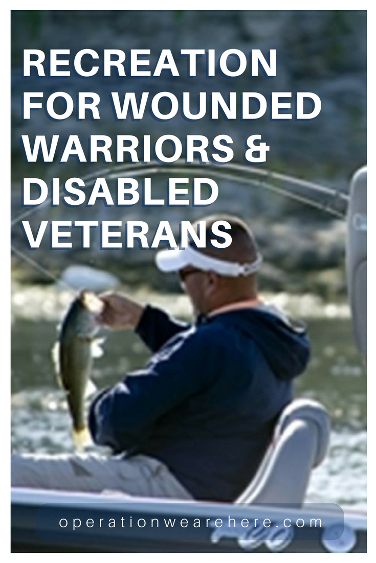 Vacation, recreation, camps and retreats for wounded warriors, disabled veterans and their families