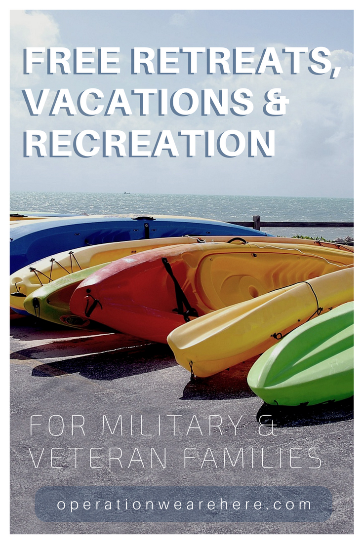 Free retreats and vacations for military veteran families