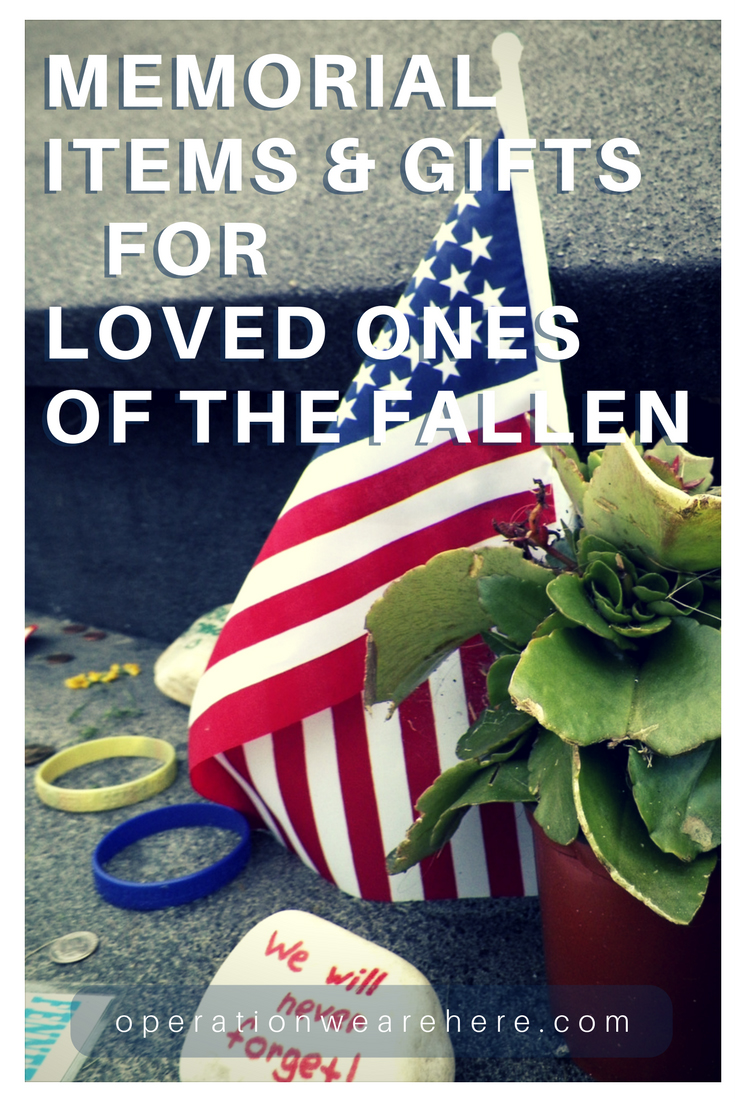 Memorial items & gifts for loved ones of the fallen
