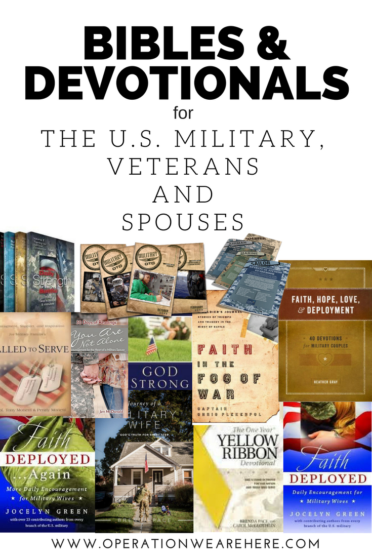 Great list of Bibles & devotionals for the U.S. millitary, veterans and spouses. Some free!