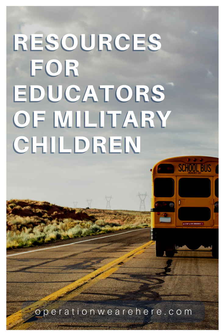 Resources for educators of military children #MilFam #MilChild #MilitaryResources