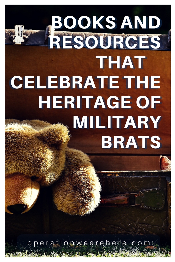 Military Brat books & resources ~ A celebration of military brat heritage