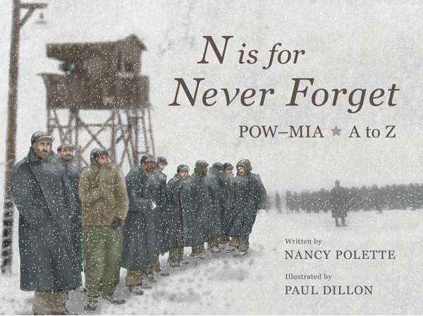 N is for Never Forget by Nancy Polette POW MIA Recognition Day